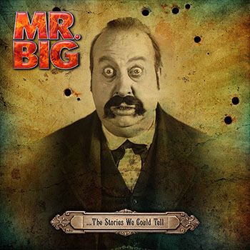 Mr.Big - ...The Stories We Could Tell
