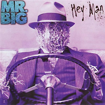 Mr.Big - Hey Man