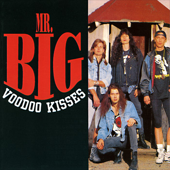Mr.Big - Voodoo Kisses