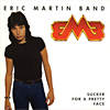 Eric Martin Band - Sucker For A Pretty Face