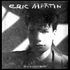 Eric Martin - I'm Only Fooling Myself